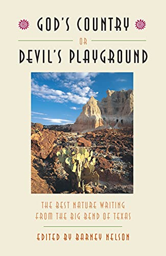 God's Country or Devil's Playground: The Best
