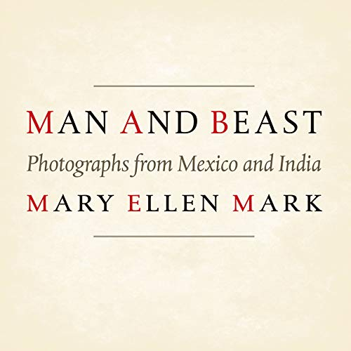 9780292756113: Man and Beast: Photographs from Mexico and India