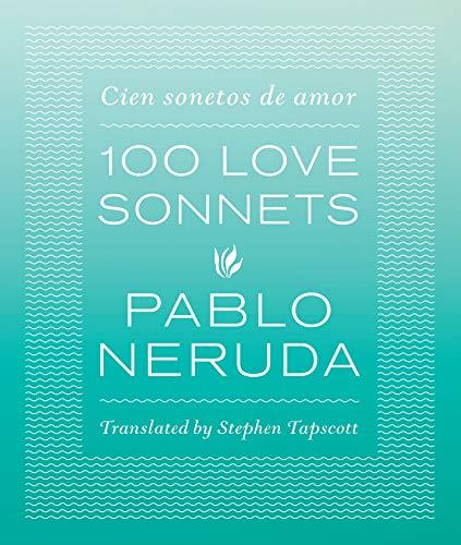 9780292756519: 100 Love Sonnets / Cien sonetos de amor