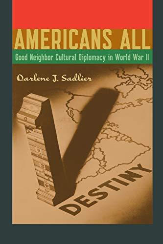 9780292756854: Americans All: Good Neighbor Cultural Diplomacy in World War II