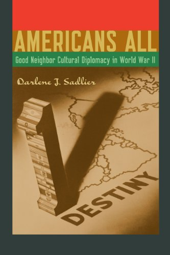 9780292756854: Americans All: Good Neighbor Cultural Diplomacy in World War II (Joe R. and Teresa Lozano Long Series in Latin American and Latino Art and Culture)