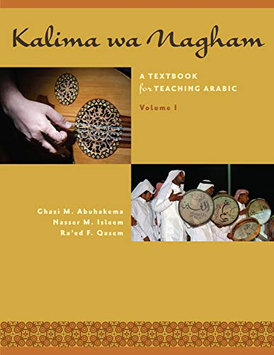 9780292757752: Kalima wa Nagham: A Textbook for Teaching Arabic, Volume 1 (English and Arabic Edition)