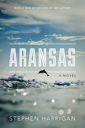 9780292758148: Aransas: A Novel