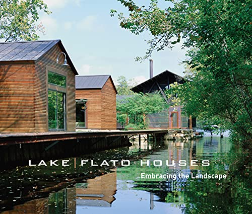 Lake/Flato Houses: Embracing the Landscape (Paperback): Guy Martin