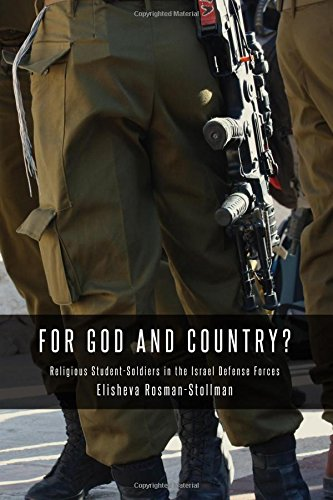 9780292758513: For God and Country?: Religious Student-Soldiers in the Israel Defense Forces