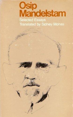 9780292760066: Osip Mandelstam, selected essays (The Dan Danciger publication series)