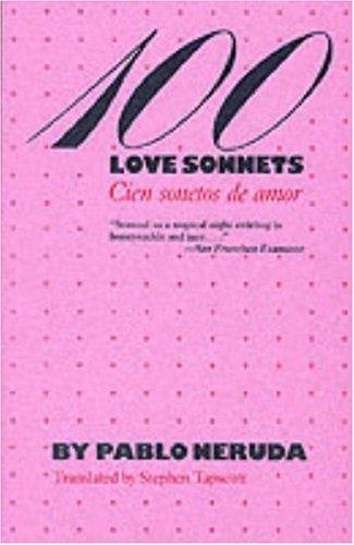 9780292760288: 100 Love Sonnets/Cien Sonetos De Amor: Cien Sonetos De Amor