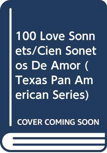 9780292760295: 100 Love Sonnets/Cien Sonetos De Amor