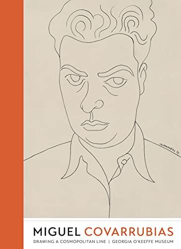 9780292760486: Miguel Covarrubias: Drawing a Cosmopolitan Line (Joe R. & Teresa Lozano Long Series in Latin American & Latino Art & Culture)