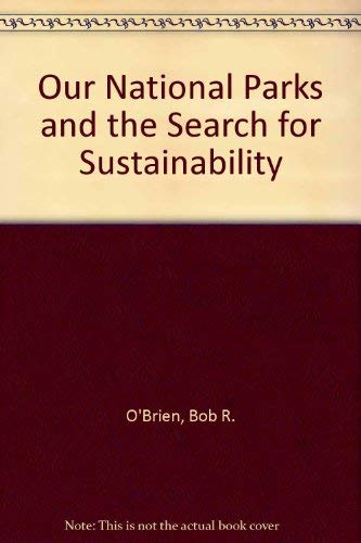 9780292760493: Our National Parks and the Search for Sustainability