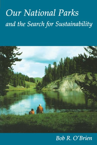9780292760509: Our National Parks and the Search for Sustainability