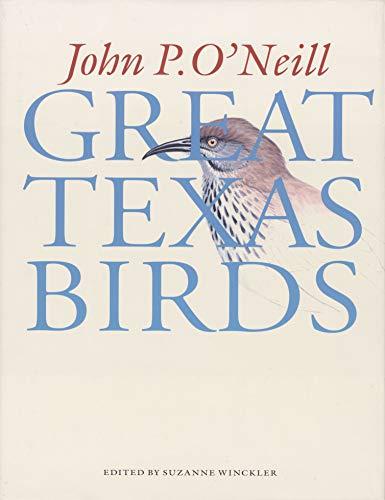 Great Texas Birds: O'Neill, John P.