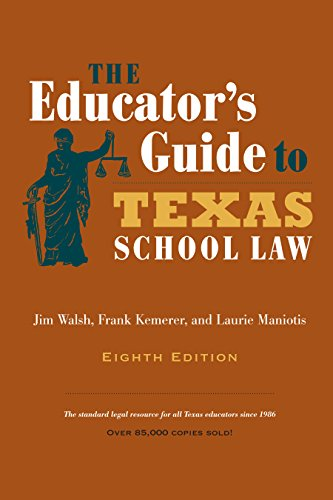 9780292760844: The Educator's Guide to Texas School Law: Eighth Edition
