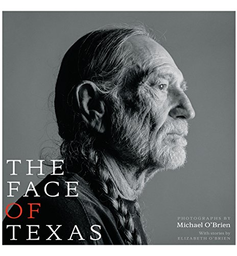 9780292761094: The Face of Texas