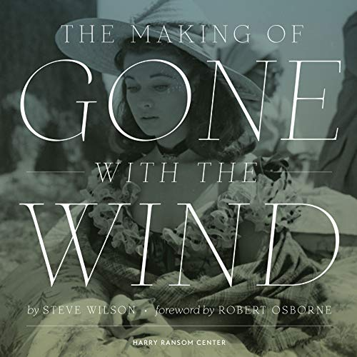 9780292761261: The Making of Gone with the Wind