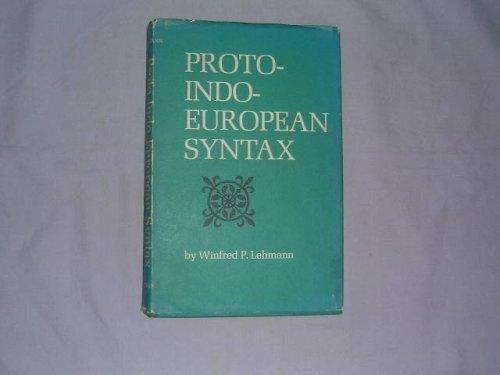 Proto-Indo-European Syntax: Lehmann, Winfred P.
