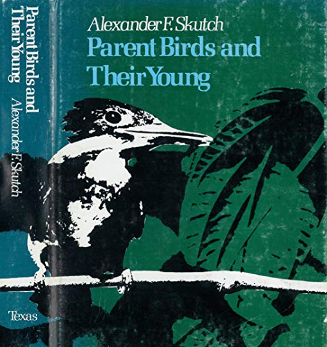 9780292764248: Parent Birds and Their Young (The Corrie Herring Hooks Series ; No. 2)