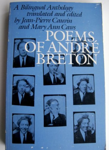 Poems of Andre Breton: A Bilingual Anthology (English and French Edition)