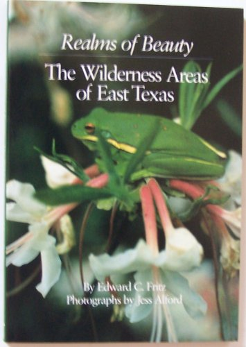 9780292765047: Realms of Beauty: The Wilderness Areas of East Texas