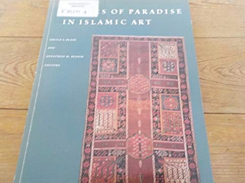 9780292765276: Images of Paradise in Islamic Art