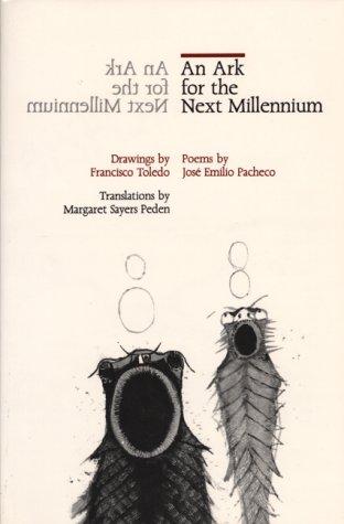 An Ark for the Next Millennium: Poems: Pacheco, Jose Emilio