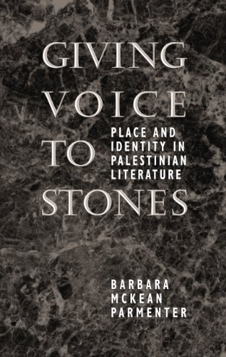 9780292765559: Giving Voice to Stones: Place and Identity in Palestinian Literature