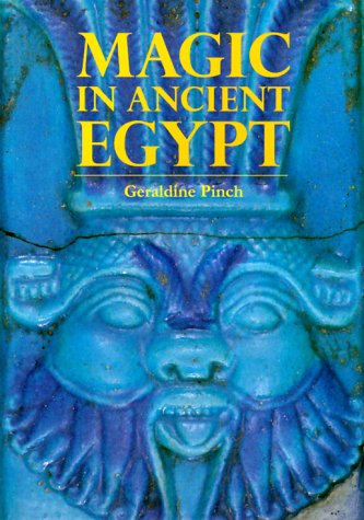 9780292765597: Magic in Ancient Egypt