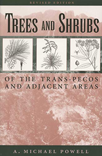 9780292765733: Trees & Shrubs of the Trans-Pecos and Adjacent Areas