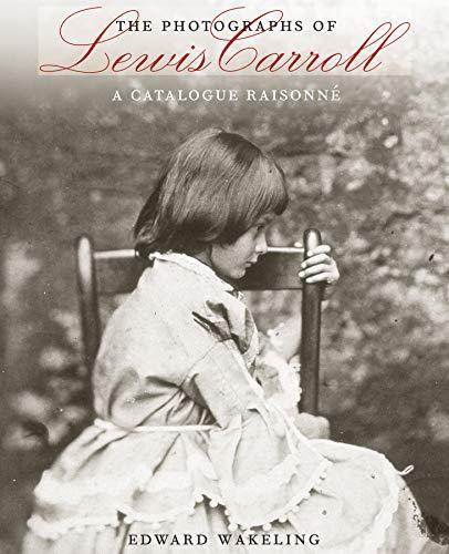 9780292767430: The Photographs of Lewis Carroll: A Catalogue Raisonné