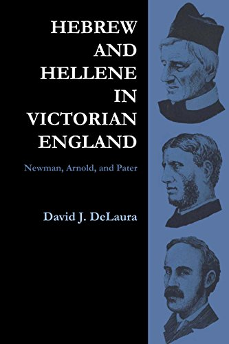 9780292768604: Hebrew and Hellene in Victorian England: Newman, Arnold, and Pater