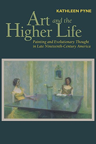 9780292769205: Art and the Higher Life: Painting and Evolutionary Thought in Late Nineteenth-Century America