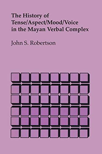 9780292769588: The History of Tense/Aspect/Mood/Voice in the Mayan Verbal Complex