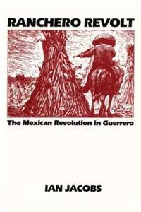 9780292770263: Ranchero Revolt (Texas Pan American Series)