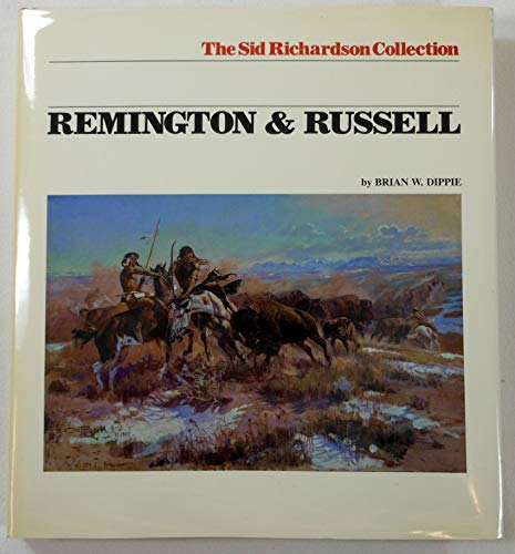 9780292770270: Remington and Russell: The Sid Richardson Collection