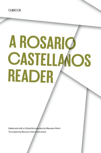 A Rosario Castellanos Reader: An Anthology of Her Poetry, Short Fiction, Essays, and Drama (Texas ...