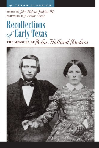 Recollections of Early Texas : Memoirs of
