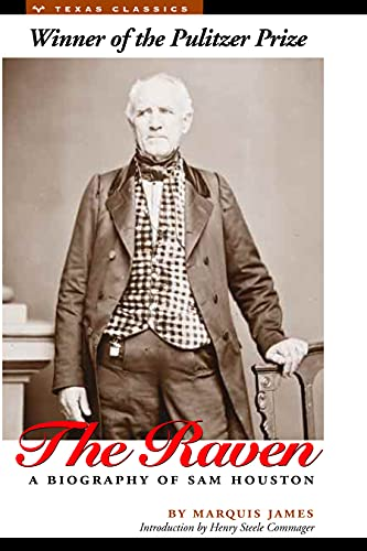 9780292770409: The Raven: A Biography of Sam Houston (Texas Classics)