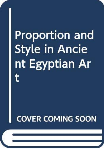 9780292770607: Proportion and Style in Ancient Egyptian Art