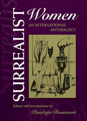 9780292770874: Surrealist Women: An International Anthology (The Surrealist Revolution Series)