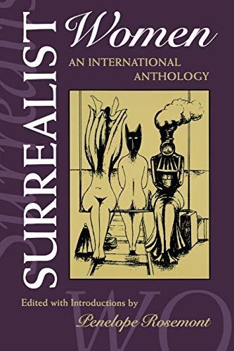 9780292770881: Surrealist Women : An International Anthology (The Surrealist Revolution Series)