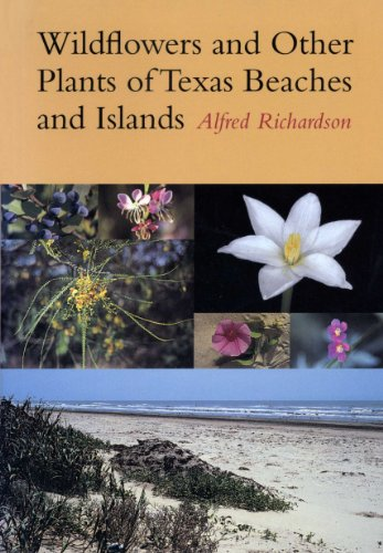 9780292771161: Wildflowers and Other Plants of Texas Beaches and Islands (Treasures of Nature Series)