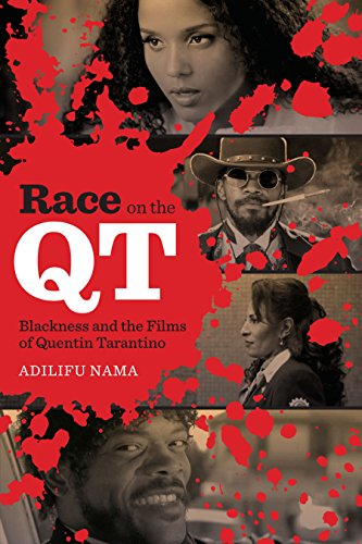 9780292772366: Race on the QT: Blackness and the Films of Quentin Tarantino