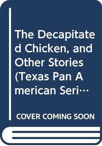 9780292775145: The Decapitated Chicken and Other Stories (Texas Pan American Series)