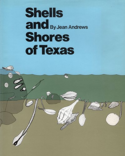 Shells and Shores of Texas: Andrews, Jean
