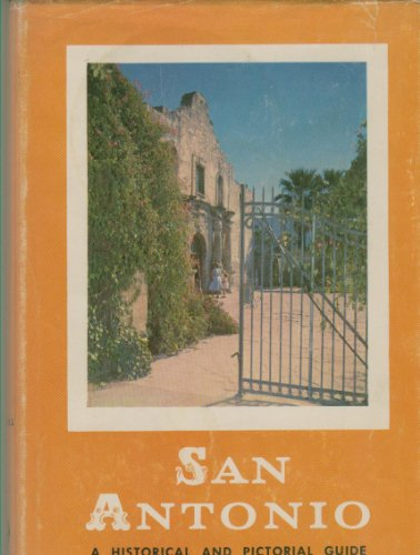 9780292775251: San Antonio: A Historical and Pictorial Guide
