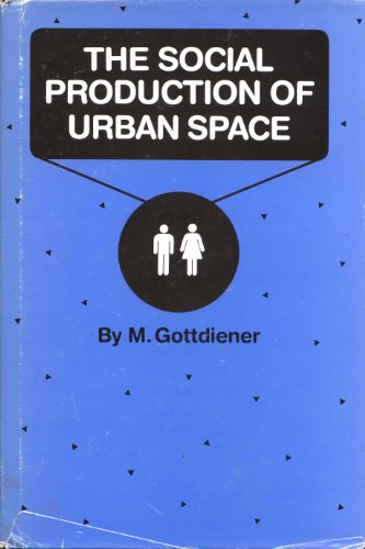 9780292775862: Social Production of Urban Space