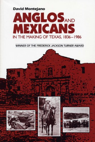 9780292775961: Anglos and Mexicans in the Making of Texas, 1836-1986