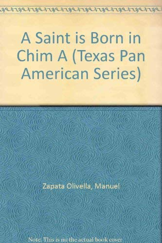 9780292776333: A Saint Is Born in Chima (The Texas Pan American Series)