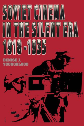 9780292776456: Soviet Cinema in the Silent Era, 1918–1935 (Texas Film Studies Series)