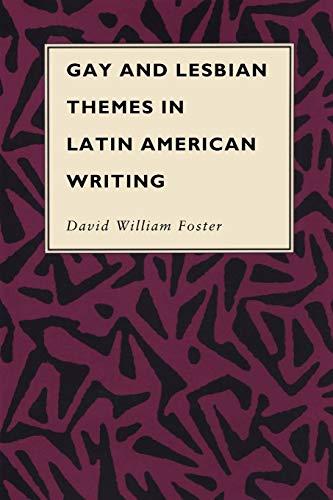 9780292776470: Gay and Lesbian Themes in Latin American Writing (Texas Pan American Series)